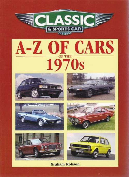 A - Z of Cars of The 1970s