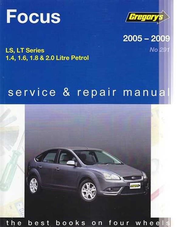 Ford Focus LS, LT Series Petrol 2005 - 2009 Workshop Manual