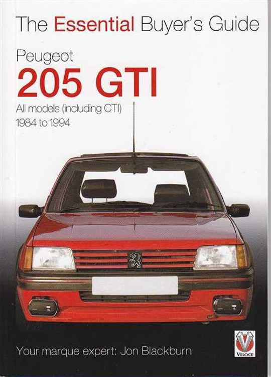 Peugeot 205 GTI 1984 - 1994: The Essential Buyer's Guide