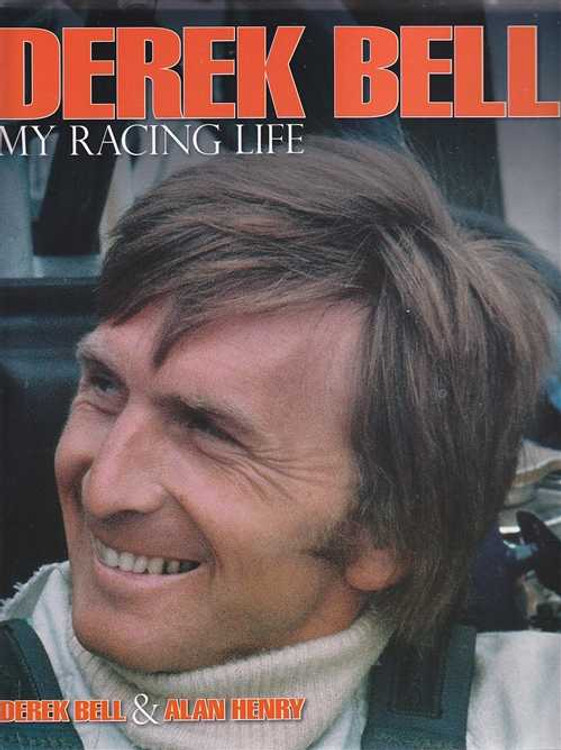 Derek Bell My Racing Life
