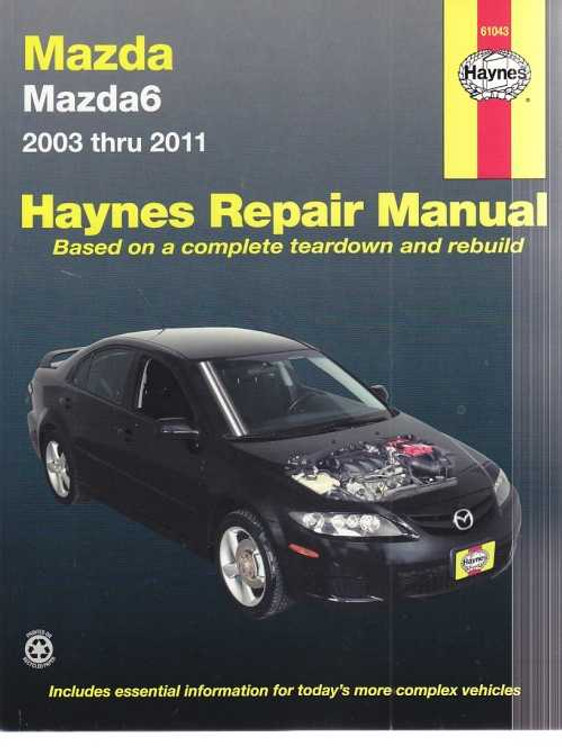 Mazda 6 2003 - 2011 Workshop Manual