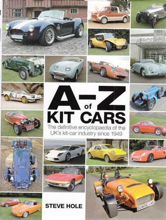 A - Z of Kit Cars: The Definitive Encyclopaedia of The UK's Kit-Car Industry