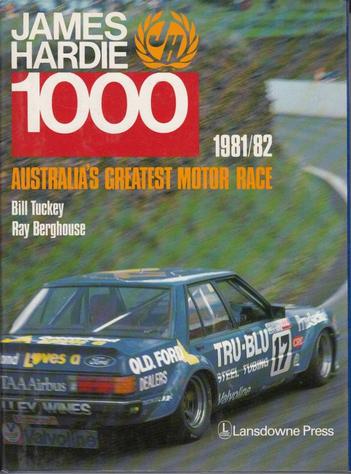 James Hardie 1000 The Official Bathurst Great Race 1981 / 1982