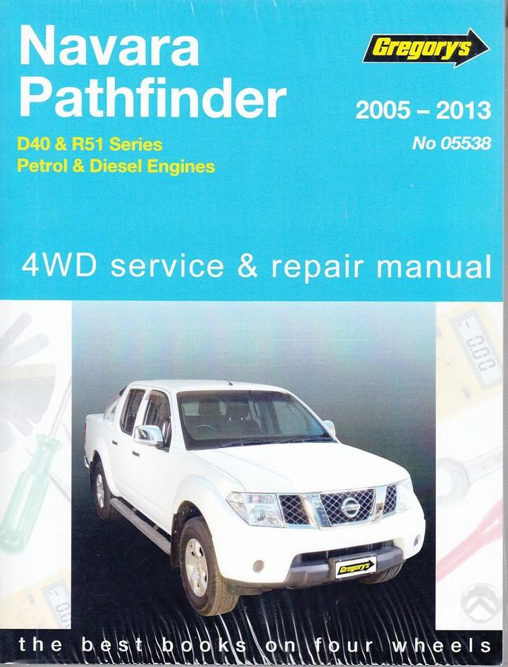 Nissan Navara, Pathfinder D40 & R51 Petrol, Diesel 2005 - 2013 Workshop Manual