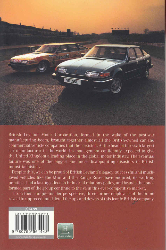 British Leyland Motoring Corporation 1968 - 2005 The Story From Inside - back