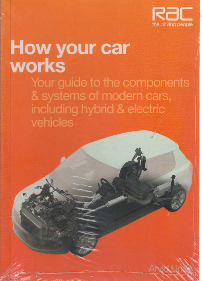 How Your Car Works: Your Guide to the Components & Systems of Modern Cars including Hybrid & Electric Vehicles (9781845843908)