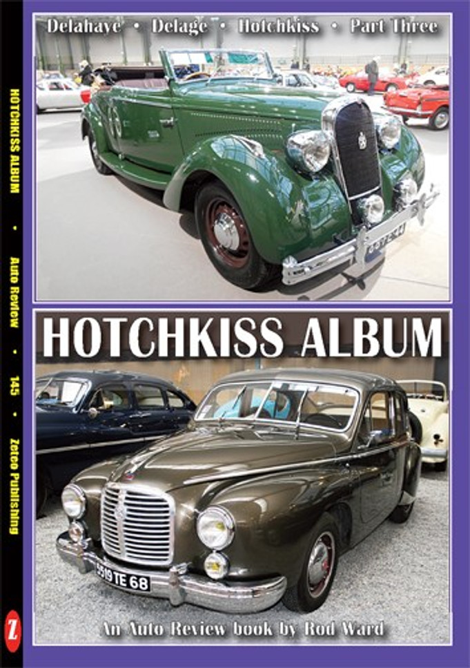 Delahaye - Delage - Hotchkiss Album - An Auto Review book by Rod Ward (Auto Review No.145)