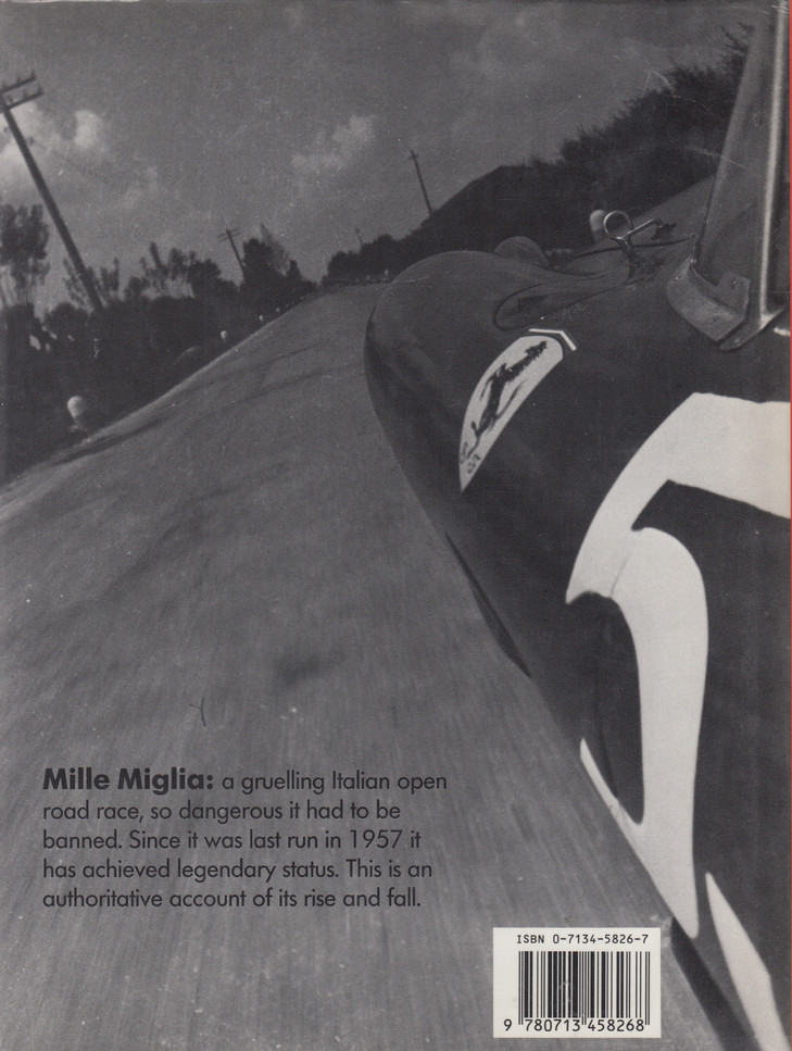 The World's Greatest Motor Competitions - The Mille Miglia (Mike Lawrence) 1st Edn. 1988 (9780713458268)