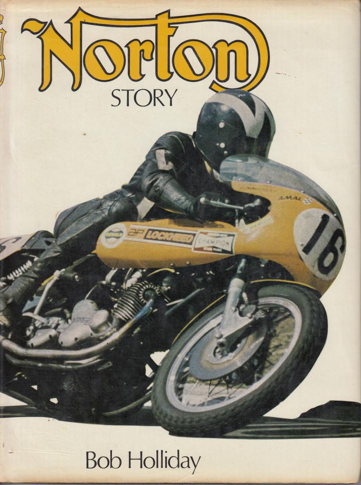 Norton Story (Bob Holliday) 1st Edn. 1972 (9780850590852)