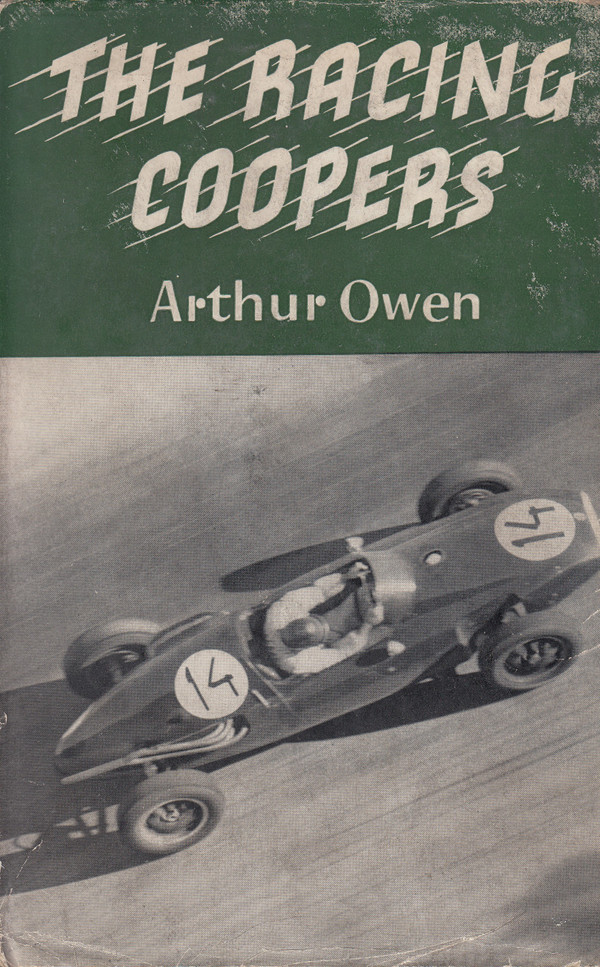 The Racing Coopers (Arthur Owen) 3rd Edn. 1960 (B0017AX0S61960)