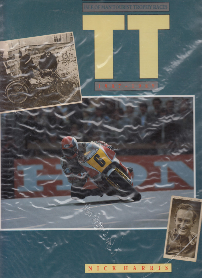 Motocourse History of the Isle Of Man Tourist Trophy Races 1907-1989 (1st Edition, 1990) (9780905138718)