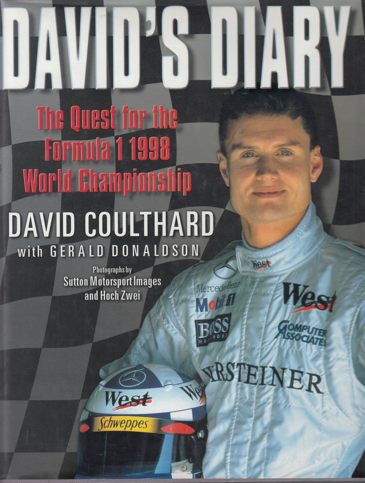 David's Diary - The Quest for the Formula 1 1998 Championship (9780684851792