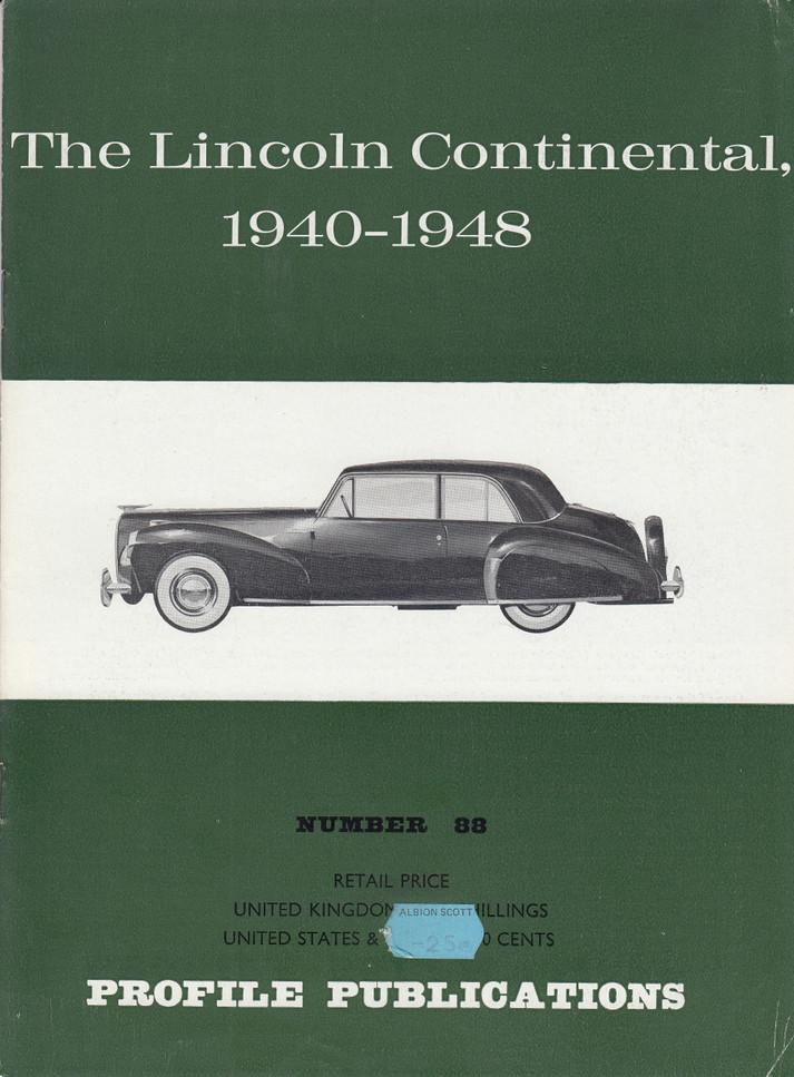 Car Profile Publications No 88 - The Lincoln Continental 1940-1948