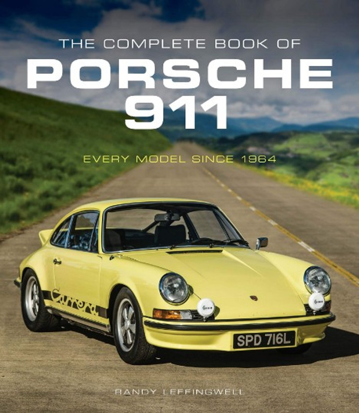 The Complete Book Of The Porsche 911 - Every Model Since 1964 (2019 reprint) (9780760365038)