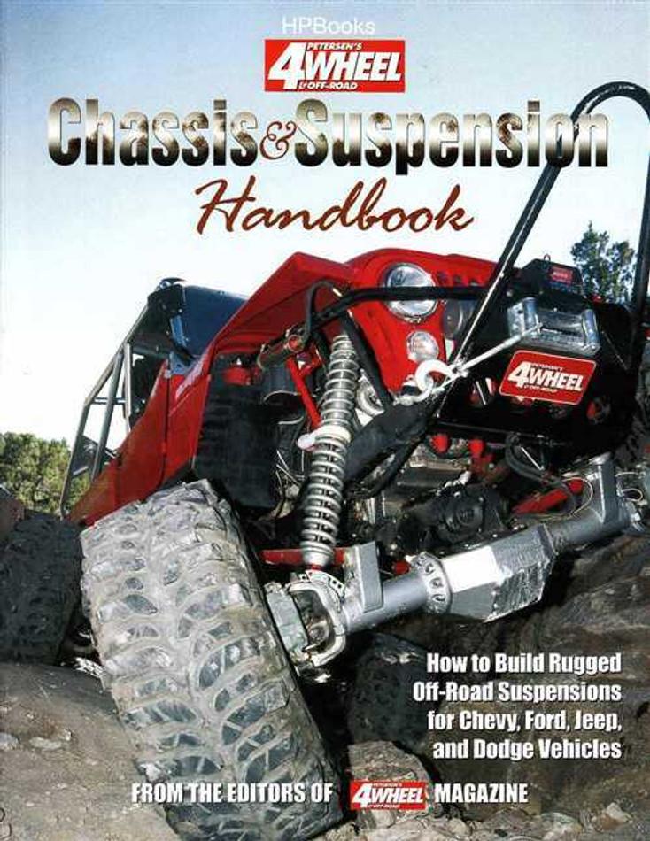 4 Wheel & Off Road Chassis & Suspension Handbook