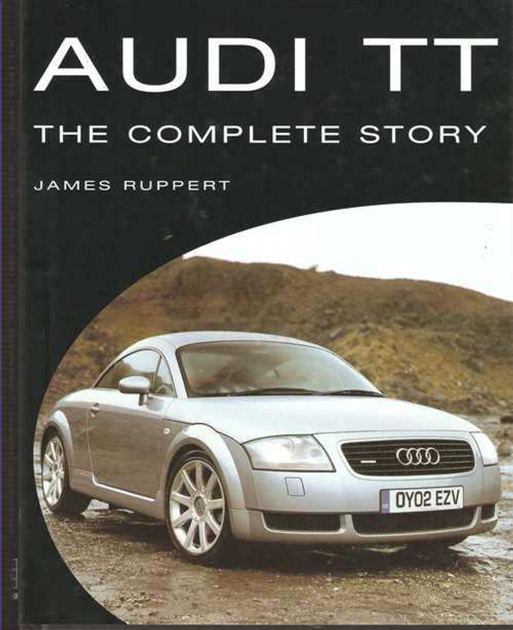 Audi TT: The Complete Story