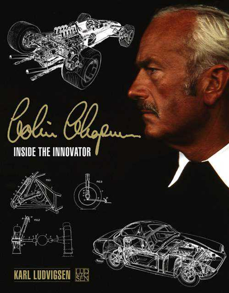Colin Chapman: Inside The Innovator
