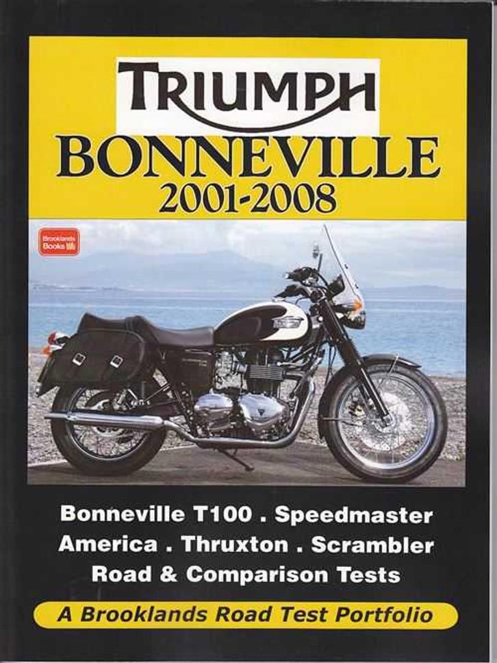 Triumph Bonneville 2001 - 2008: A Brooklands Road Test Portfolio