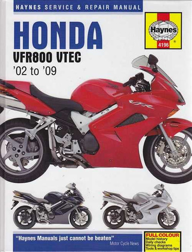 Honda Vfr800  Vrf800a Vtec And Interceptor 2002