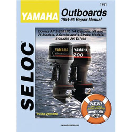 Seloc Publishing Manual Yamaha 84-96 2-250hp 2&4 Stroke 1701