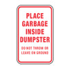 Place Garbage Inside Dumpster Sign