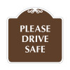 """Please Drive Safe Sign 18"""" x 18"""""""