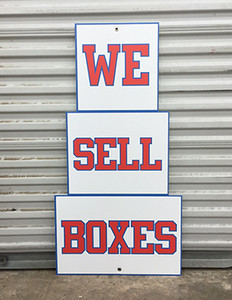 We Sell Boxes Die Cut Sign