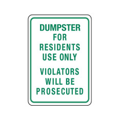 Dumpster For Residents Use Only Sign