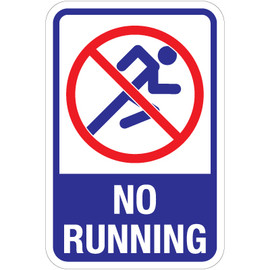 "No Running Sign - 12"" x 18"""