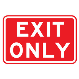 "Exit Only Sign - 9"" x 12"""