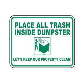 Place All Trash Inside Dumpter Sign