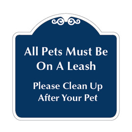 "Pets Must Be on Leash Sign 18"" x 18"""