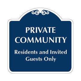 "Private Community Sign 18"" x 18"""