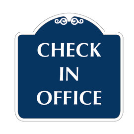 "Check in Office Sign 18"" x 18"""