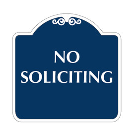"No Soliciting Sign 18"" x 18"""