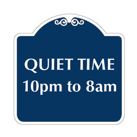 "Quiet Time Hours Sign 18"" x 18"""