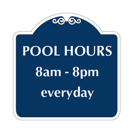 """Pool Hours Sign 12"""" x 12"""""""