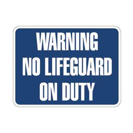 "Warning No Lifeguard on Duty Sign 18"" x 24"""