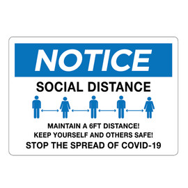 Notice Social Distancing - Wall Sign