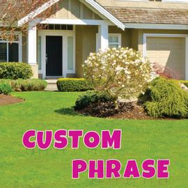 Custom Phrase Yard Letter Signs