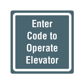 Enter Code to Operate Elevator Sign