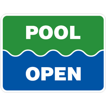 "Pool Open Sign - 18"" x 24"""