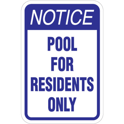 "Pool For Residents Only Sign - 12"" x 18"""