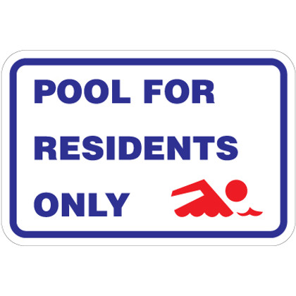 "Pool For Residents Only Sign - 18"" x 12"""