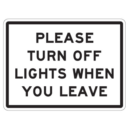"Please Turn Off Lights When You Leave Sign - 9"" x 12"""