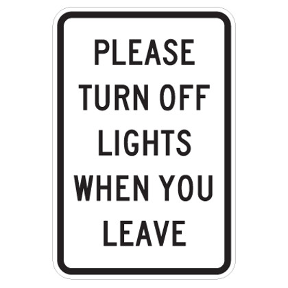 """Please Turn Off Lights When You Leave Sign - 12"""" x 18"""""""