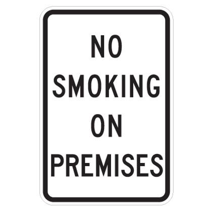 "No Smoking On Premises Sign - 12"" x 18"""