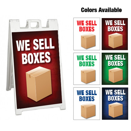 """A Frame Sign (We Sell Boxes) - 24"""" x 36"""""""