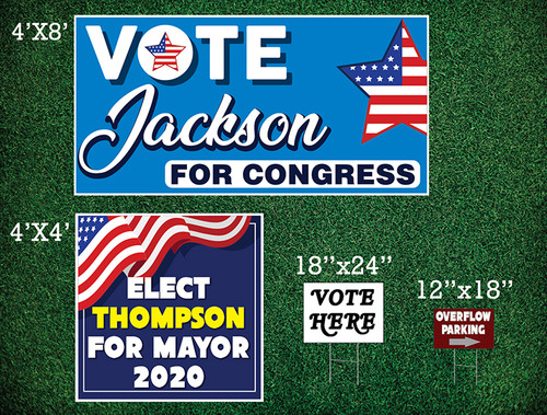 Yard Signs / Political Signs