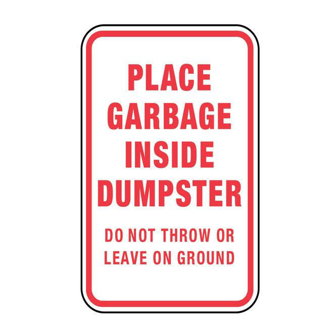Place Garbage Inside Dumpster Sign